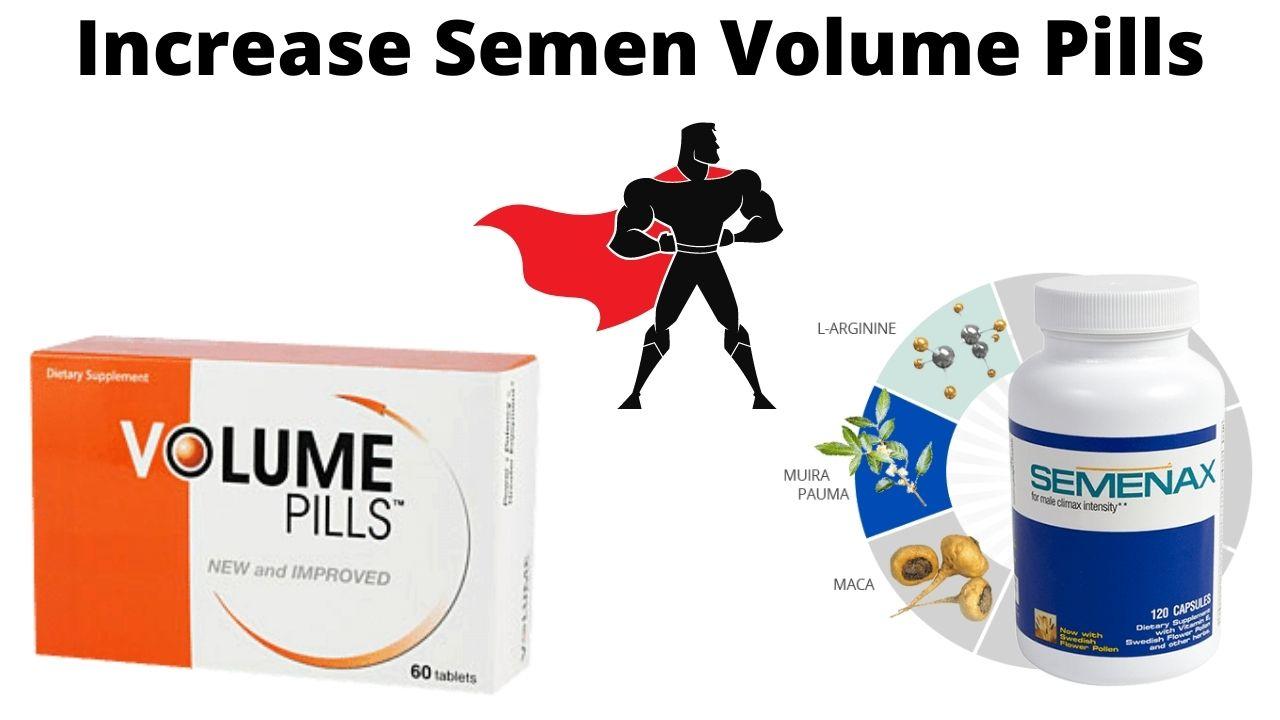 Increase Semen Volume