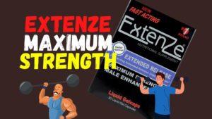ExtenZe Maximum Strength