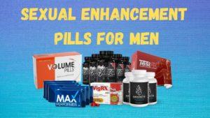 Sexual Enhancement Pills For Men